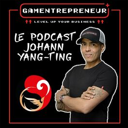 Show cover of Podcast Gamentrepreneur By Johann Yang-Ting
