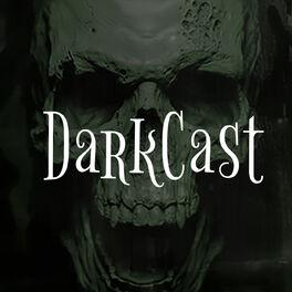 Show cover of Darkcast - Cronistas das Trevas