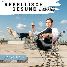 Show cover of Rebellisch gesund | by detoxRebels für deinen gesunden Lifestyle