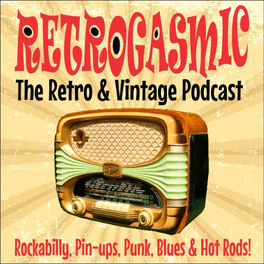 Show cover of RETROGASMIC Retro & Vintage Podcast!