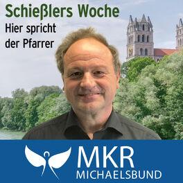 Show cover of Schießlers Woche - Hier spricht der Pfarrer!