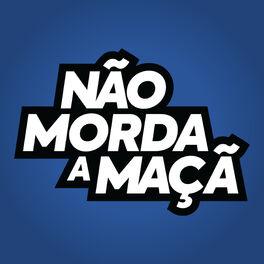 Show cover of Não Morda a Maçã Podcast