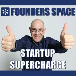 Show cover of Founders Space: Startup Supercharge