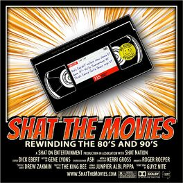 Show cover of Shat the Movies: 80's & 90's Best Film Review