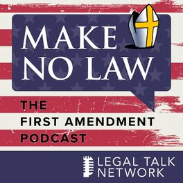 Show cover of Make No Law: The First Amendment Podcast