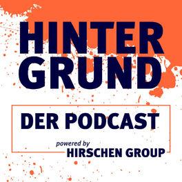 Show cover of HINTERGRUND. DER PODCAST. Perspektiven aus dem Beratungsraum der Hirschen Group.