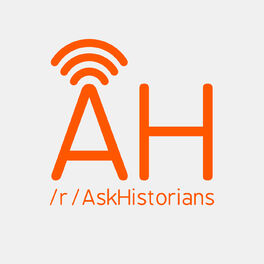 Show cover of The AskHistorians Podcast