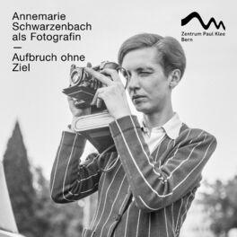 Show cover of Aufbruch ohne Ziel. Annemarie Schwarzenbach als Fotografin
