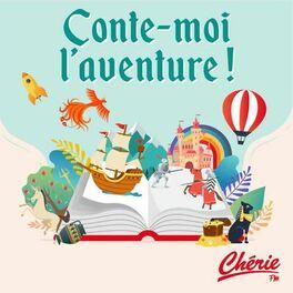 Show cover of Conte-moi l'aventure !