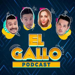 Show cover of El Gallo Podcast
