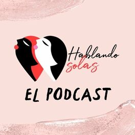 Episode cover of Hablando Solas -Episodio 21: Encuentra tu balance