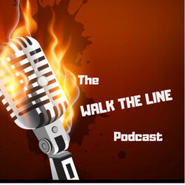 Show cover of The Walk The Line Podcast