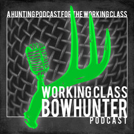 Show cover of Working Class Bowhunter