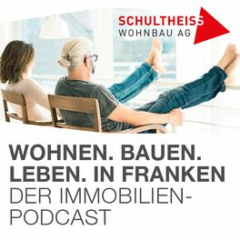 Show cover of Wohnen, Bauen, Leben in Franken   Der Immobilienpodcast der Schultheiss Wohnbau AG