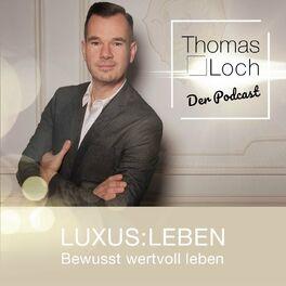 Show cover of Luxus:Leben - Der Podcast. So geht bewusst wertvoll Leben heute. #kickdeinpotential