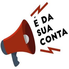 Show cover of É da sua conta