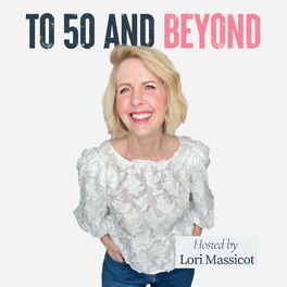 Show cover of To 50 and Beyond