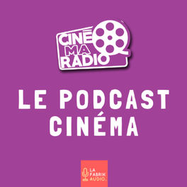 Show cover of Cinémaradio LE podcast cinéma