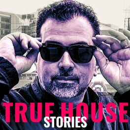 Episode cover of True House Stories w/ Michael Gray interview by Lenny Fontana #002