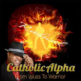Show cover of Catholic Alpha Radical