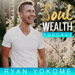 Show cover of Soul Wealth Podcast