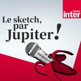 Show cover of Le sketch, par Jupiter !
