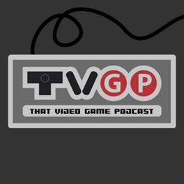Show cover of That Video Game Podcast