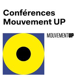 Show cover of Mouvement UP Conférences