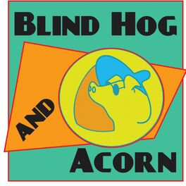 Show cover of Blind Hog and Acorn