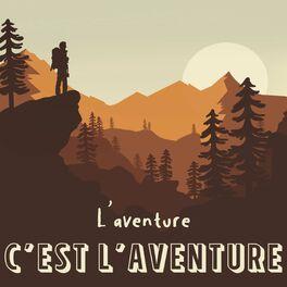 Show cover of L'Aventure c'est l'aventure
