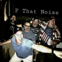 Show cover of F That Noise