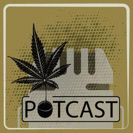 Show cover of PotCast - Podcast da Maconharia420