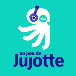 Show cover of Un peu de Jujotte
