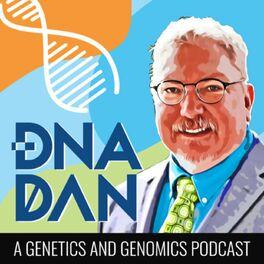 Show cover of DNA Dan - A Genetics & Genomics Podcast