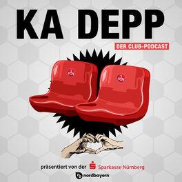 Show cover of Ka Depp - Der Club-Podcast von nordbayern.de