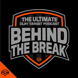 Show cover of Behind The Break - The Ultimate Clay Target Podcast
