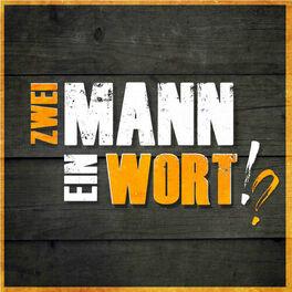 Show cover of Zwei Mann - Ein Wort!?