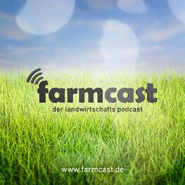 Show cover of farmcast - der landwirtschafts podcast