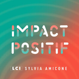 Show cover of IMPACT POSITIF - les solutions existent