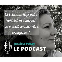 Show cover of JUSTINA PÉRAY -  LE PODCAST
