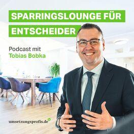 Show cover of Sparringslounge für Entscheider mit Tobias Bobka
