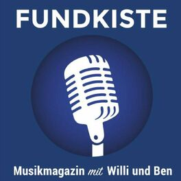 Show cover of Fundkiste - Musikmagazin mit Willi & Ben