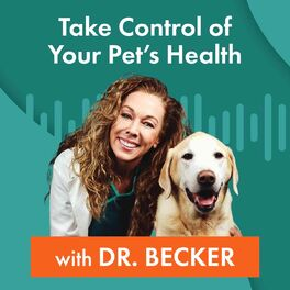 Show cover of Take Control of Your Pet's Health with Dr. Becker