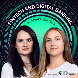 Show cover of The Fintech & Digital Banking Podcast by Annika Melchert & Nora Hocke - presented by BCG Platinion