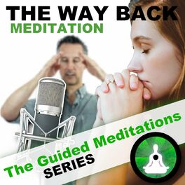Show cover of The Way Back Guided Meditation Podcast