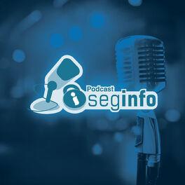 Show cover of Seginfocast - Segurança da Informação - podcast