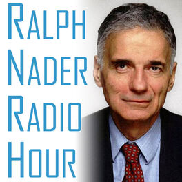 Show cover of Ralph Nader Radio Hour