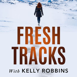 Show cover of Fresh Tracks With Kelly Robbins