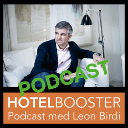 Show cover of Hotelbooster Podcast med Leon Birdi