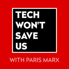 Show cover of Tech Won't Save Us
